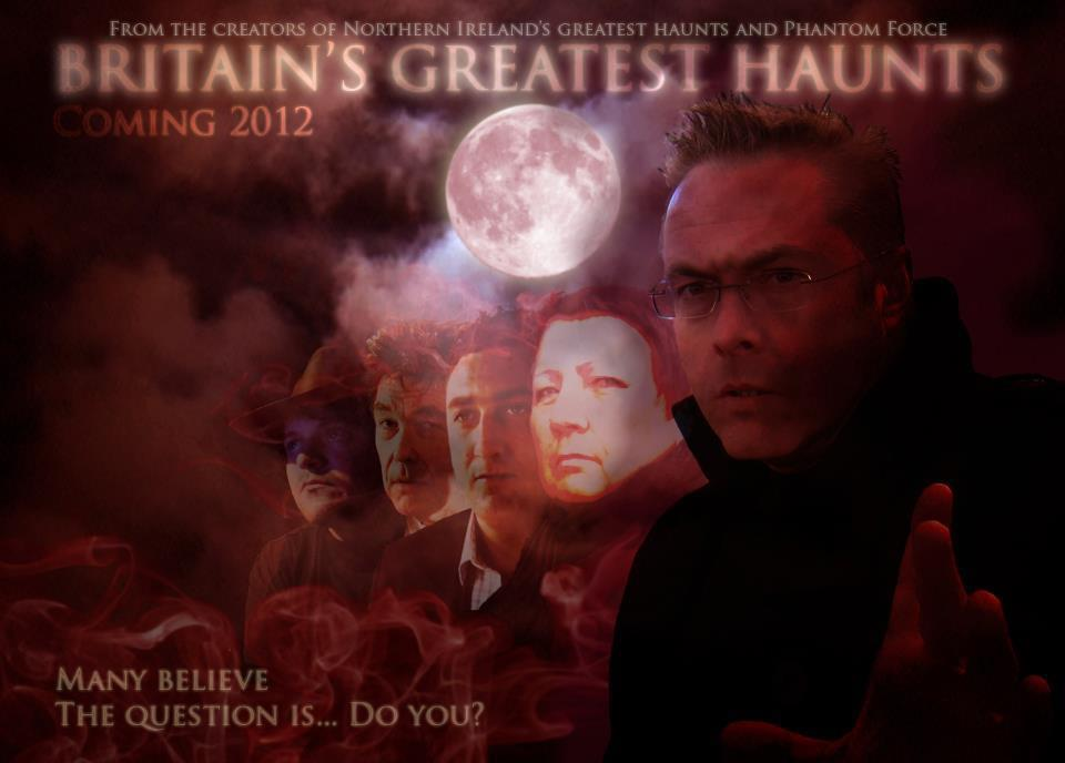 Paranormal, Britain's Greatest Haunts